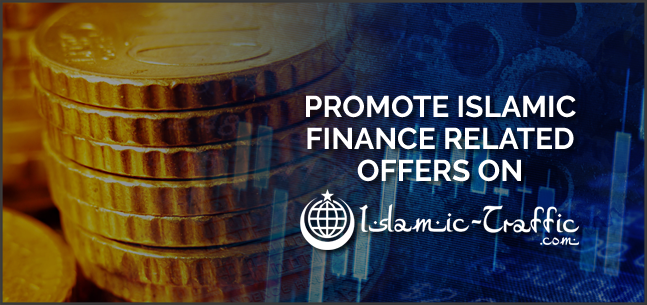 Promote Islamic finance with Muslim Ads